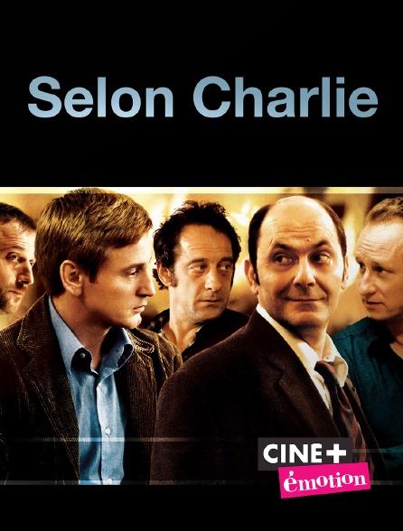 Ciné+ Emotion - Selon Charlie