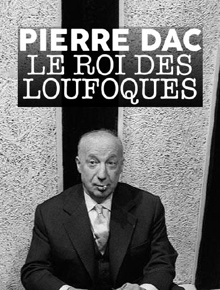 Pierre Dac, le roi des loufoques