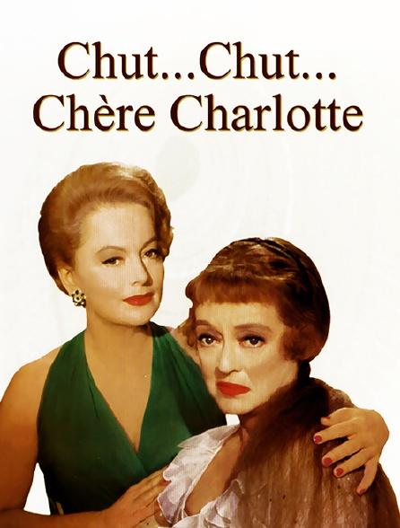 Chut... chut... chère Charlotte