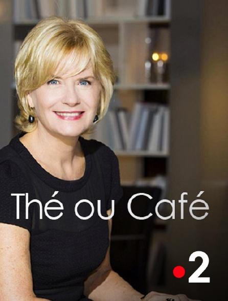 France 2 - Thé ou café