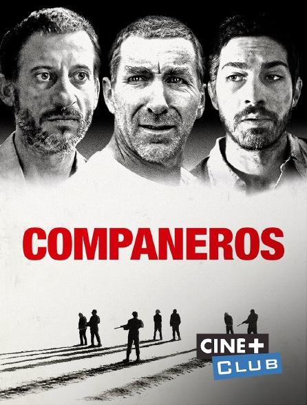 Ciné+ Club - Compañeros