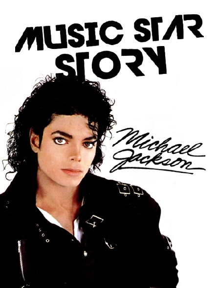 Music Star Story : Michael Jackson