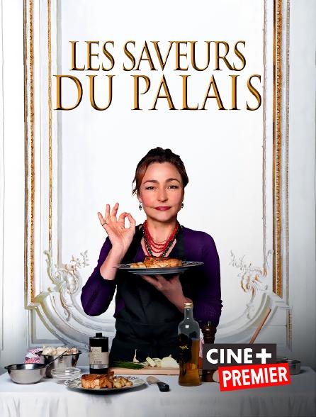 Ciné+ Premier - Les saveurs du palais