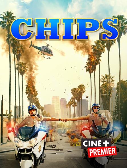 Ciné+ Premier - CHIPS