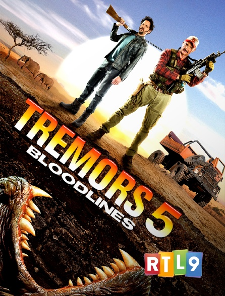 RTL 9 - Tremors 5 : Bloodlines