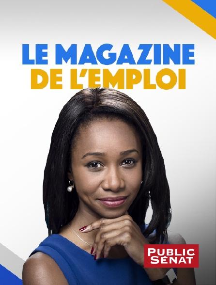 Public Sénat - Le magazine de l'emploi
