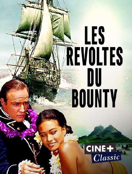 Ciné+ Classic - Les révoltés du Bounty