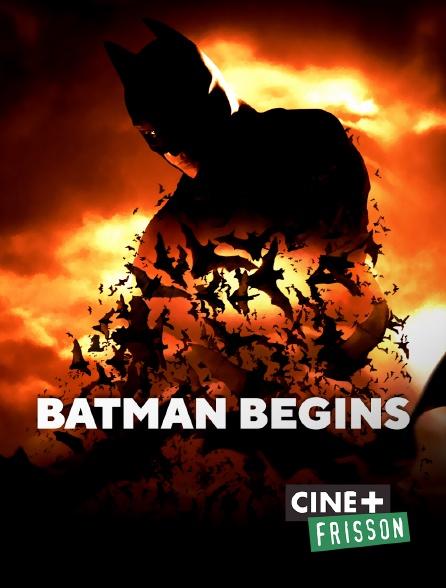 Ciné+ Frisson - Batman Begins