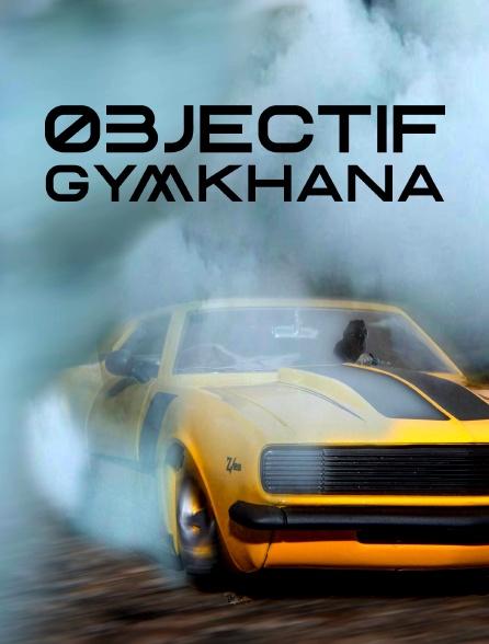 Objectif Gymkhana