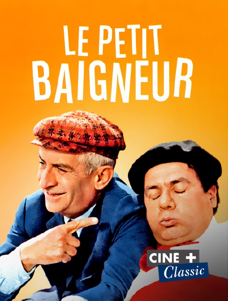 Ciné+ Classic - Le petit baigneur