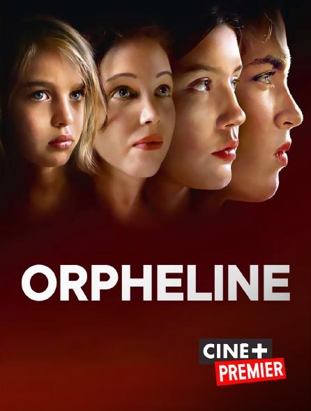 Ciné+ Premier - Orpheline