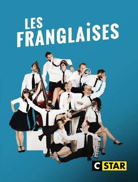 CSTAR - Les Franglaises