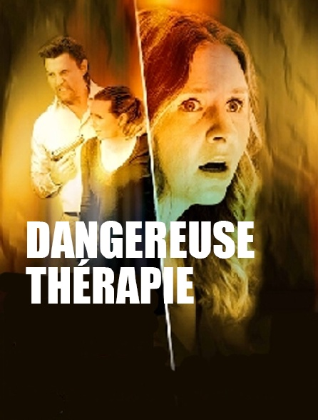 Dangereuse thérapie