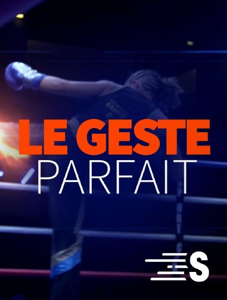 Sport en France - Le geste parfait