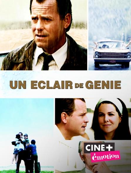 Ciné+ Emotion - Un éclair de génie