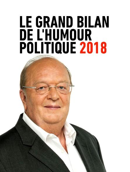 Le grand bilan de l'humour politique 2018