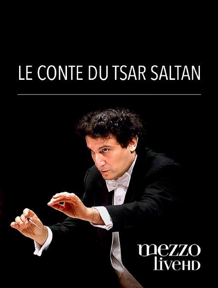 Mezzo Live HD - Le Conte du Tsar Saltan