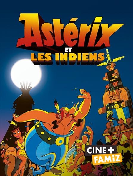 Ciné+ Famiz - Astérix et les Indiens