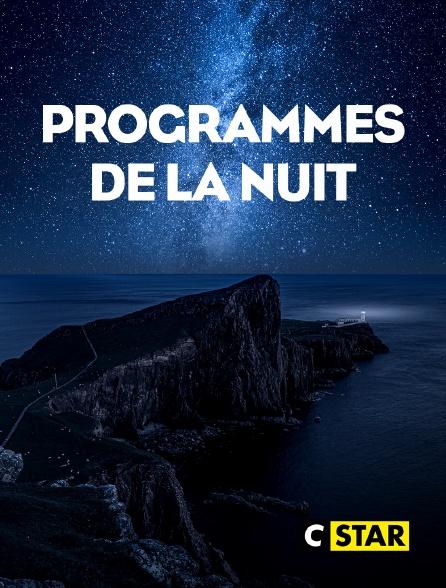 CSTAR - Programmes de la nuit