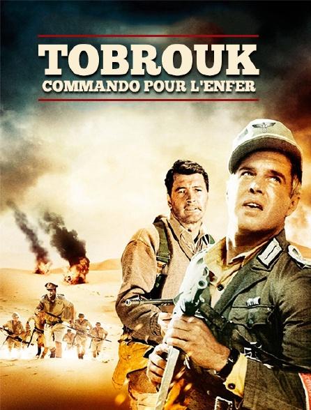 Tobrouk, commando pour l'enfer