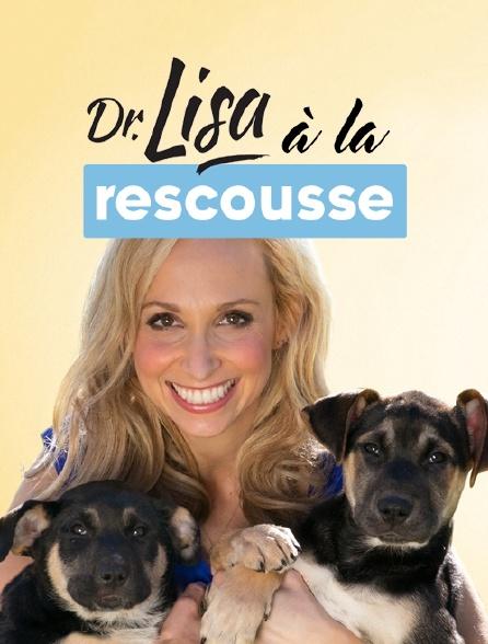 Dr Lisa à la rescousse