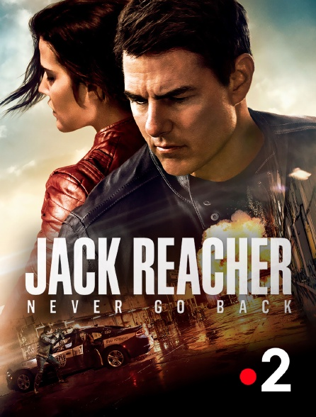 France 2 - Jack Reacher : Never Go Back