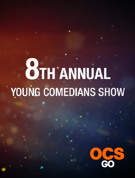 OCS Go - 8TH Annual Young Comedians Show