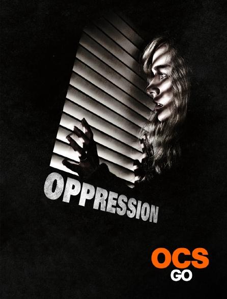 OCS Go - Oppression