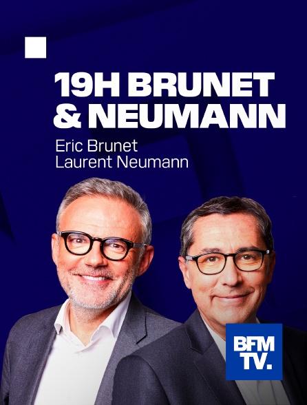 BFMTV - 19h Brunet & Neumann