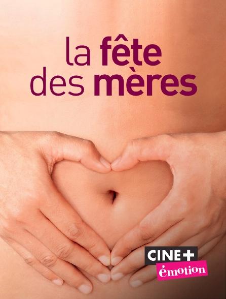 Ciné+ Emotion - La fête des mères