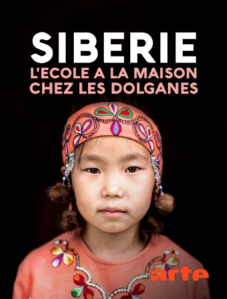 Arte - Sibérie, l'école à la maison chez les Dolganes