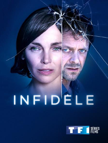 TF1 Séries Films - Infidèle
