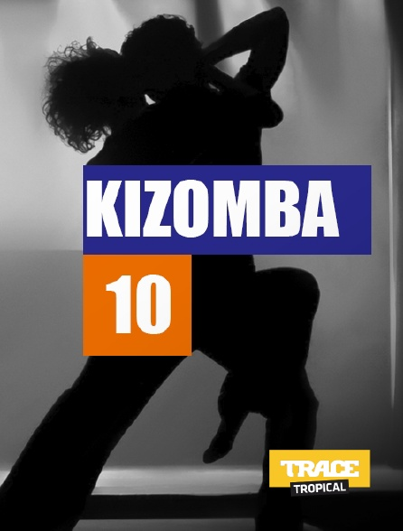Trace Tropical - Kizomba 10