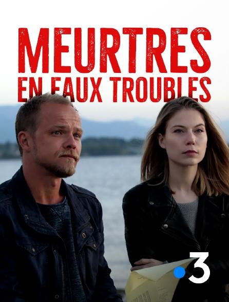 France 3 - Meurtres en eaux troubles
