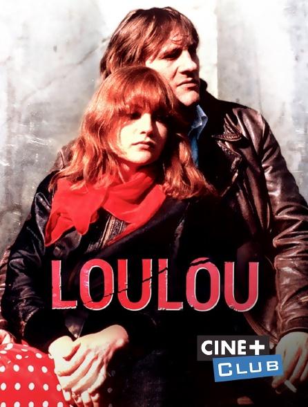 Ciné+ Club - Loulou