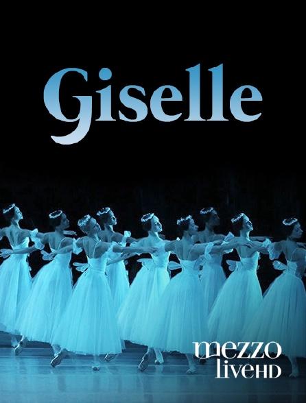 Mezzo Live HD - Giselle en replay