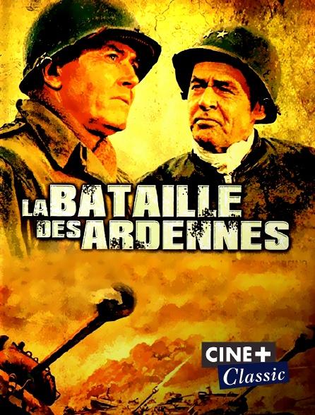 Ciné+ Classic - La bataille des Ardennes