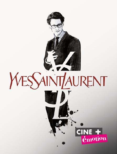 Ciné+ Emotion - Yves Saint Laurent