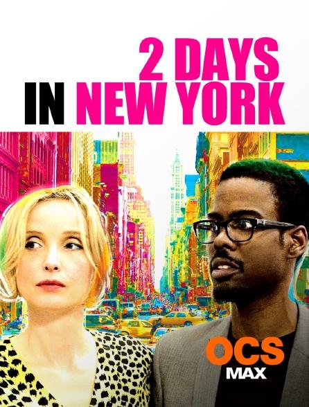 OCS Max - 2 Days in New York