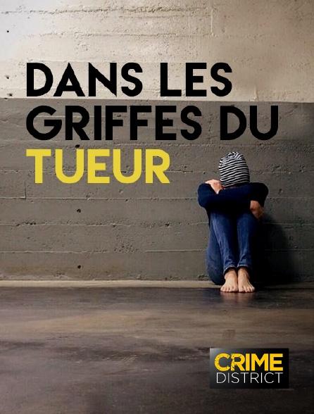 Crime District - Dans les griffes du tueur
