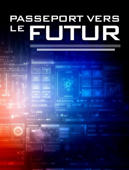 Passeport vers le futur