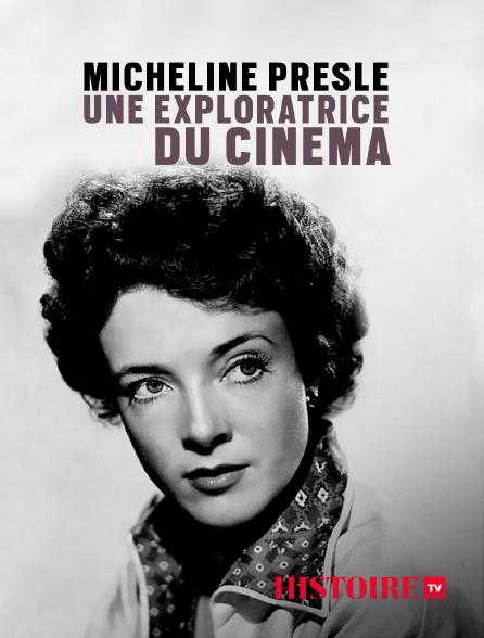 HISTOIRE TV - Micheline Presle, une exploratrice du cinéma