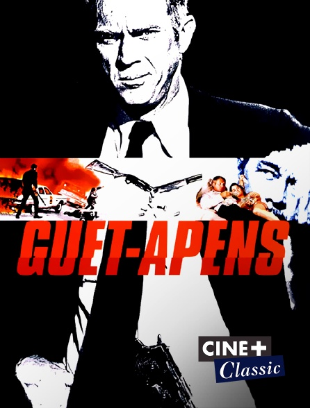 Ciné+ Classic - Guet-apens