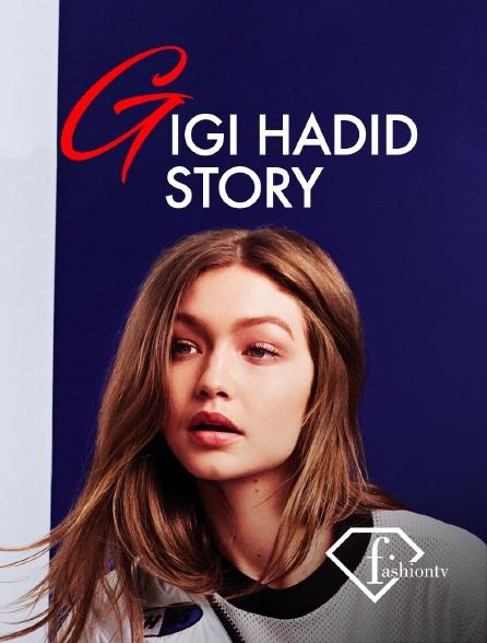 Fashion TV - Gigi Hadid Story