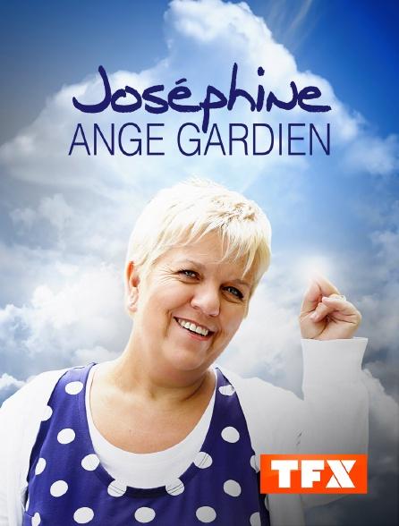 TFX - Joséphine, ange gardien