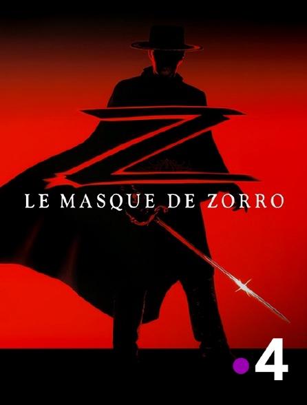 France 4 - Le masque de Zorro