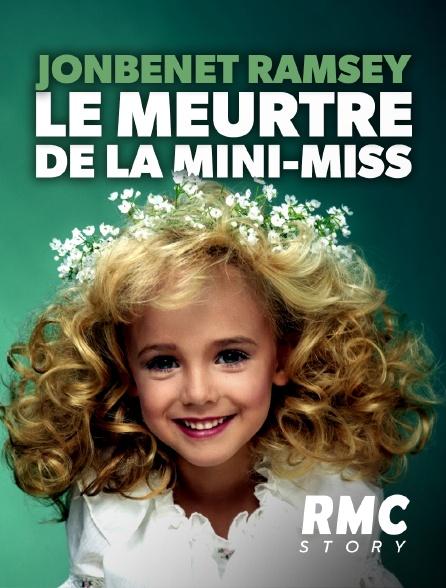 RMC Story - JonBenét Ramsey, le meurtre de la mini-miss