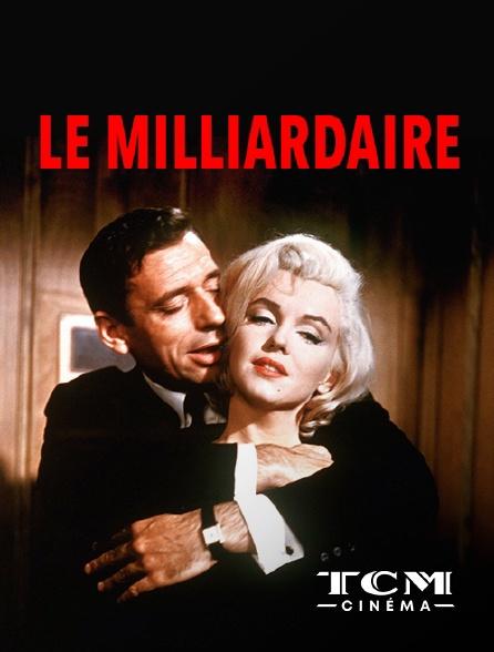 TCM Cinéma - Le milliardaire