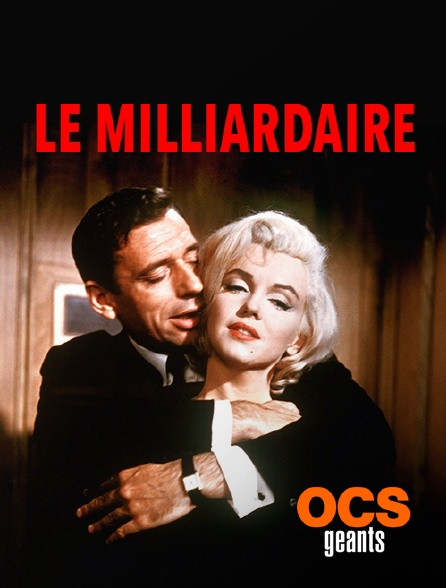 OCS Géants - Le milliardaire