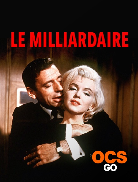 OCS Go - Le milliardaire